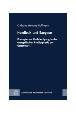 Abbildung von Hoffmann | Homiletik und Exegese | 1. Auflage | 2019 | Konzepte von Rechtfertigung in...