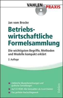 Abbildung von vom Brocke | Betriebswirtschaftliche Formelsammlung | 2., ergänzte und aktualisierte Auflage | 2010 | Die wichtigsten Begriffe, Meth...