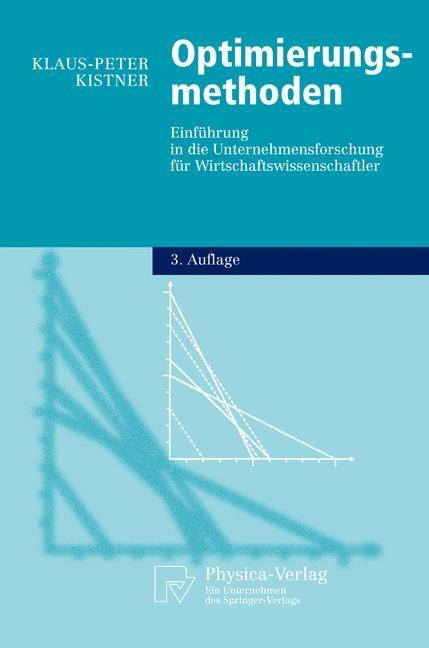 Abbildung von Kistner | Optimierungsmethoden | 3., vollst. überarb. u. erw. Aufl. | 2003