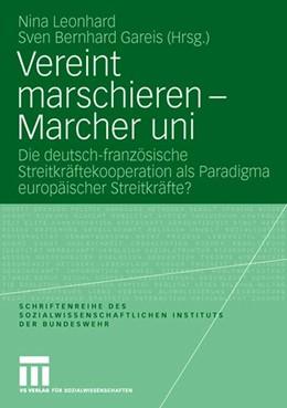 Abbildung von Leonhard / Gareis | Vereint marschieren - Marcher uni | 2008