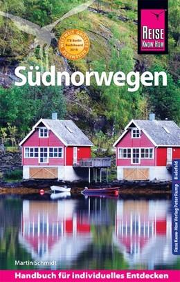 Abbildung von Schmidt | Reise Know-How Reiseführer Südnorwegen | 10., neu bearbeitete und aktualisierte Auflage | 2019