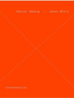 Abbildung von Zander | Günter Umberg / James White. Conversation | 2019