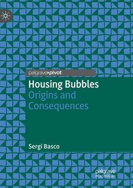 Abbildung von Basco   Housing Bubbles   Softcover reprint of the original 1st ed. 2018   2019   Origins and Consequences