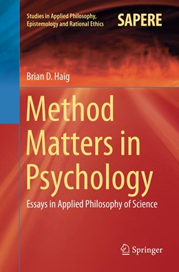 Abbildung von Haig | Method Matters in Psychology | Softcover reprint of the original 1st ed. 2018 | 2019 | Essays in Applied Philosophy o... | 45