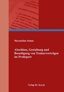 Abbildung von Stahm | Abschluss, Gestaltung und Beendigung von Trainerverträgen im Profisport | 1. Auflage | 2019 | 29 | beck-shop.de