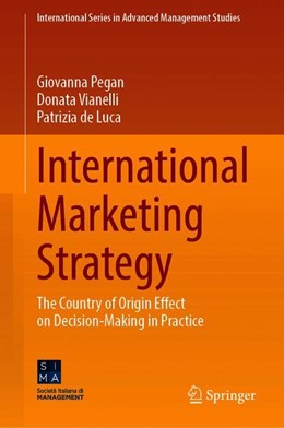 Abbildung von Pegan / Vianelli / de Luca | International Marketing Strategy | 1st ed. 2020 | 2020 | The Country of Origin Effect o...
