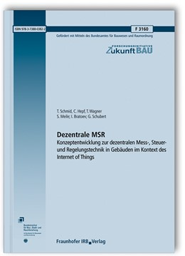 Abbildung von Schmid / Hepf / Wagner | Dezentrale MSR. | 2019 | Abschlussbericht. Konzeptentwi... | F 3160