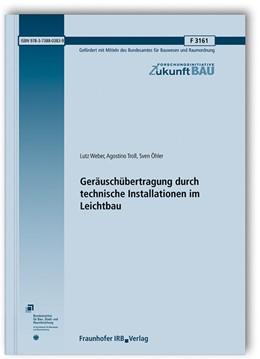 Abbildung von Weber / Troll / Öhler | Geräuschübertragung durch technische Installationen im Leichtbau. | 2019 | F 3161