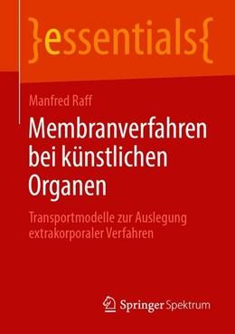 Abbildung von Raff | Membranverfahren bei künstlichen Organen | 1. Auflage | 2019 | beck-shop.de