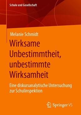 Abbildung von Schmidt   Wirksame Unbestimmtheit, unbestimmte Wirksamkeit   2019   Eine diskursanalytische Unters...   63