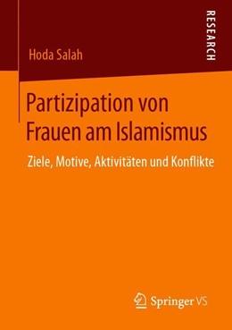 Abbildung von Salah | Partizipation von Frauen am Islamismus | 2019 | Ziele, Motive, Aktivitäten und...