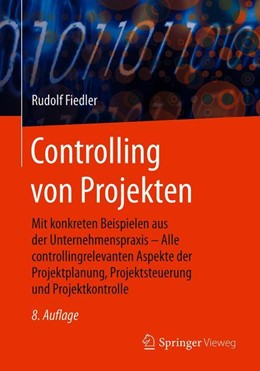 Abbildung von Fiedler | Controlling von Projekten | 8., aktualisierte und überarbeitete Auflage | 2020 | Mit konkreten Beispielen aus d...