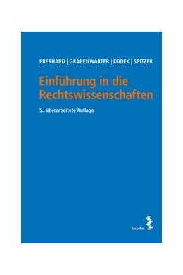 Abbildung von Eberhard / Grabenwarter   Einführung in die Rechtswissenschaften   5. Auflage   2019   beck-shop.de