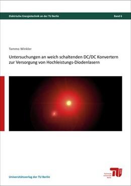 Abbildung von Winkler | Untersuchungen an weich schaltenden DC/DC Konvertern zur Versorgung von Hochleistungs-Diodenlasern | 2019
