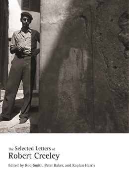 Abbildung von Smith / Baker / Harris | The Selected Letters of Robert Creeley | First Edition | 2020