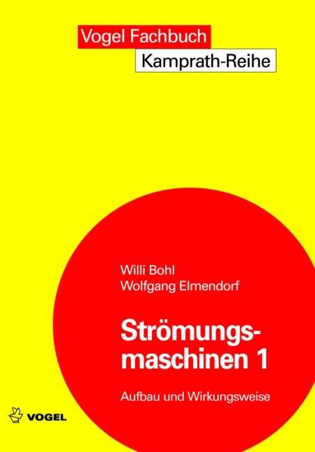 Abbildung von Bohl / Elmendorf | Strömungsmaschinen 1 | 10., Aufl. | 2008
