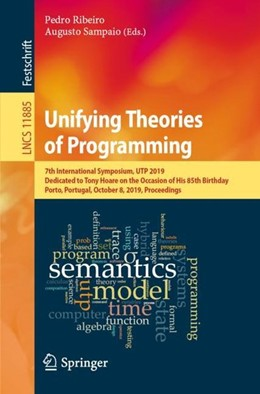 Abbildung von Ribeiro / Sampaio | Unifying Theories of Programming | 1st ed. 2019 | 2019 | 7th International Symposium, U...