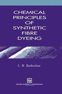 Abbildung von Burkinshaw | Chemical Principles of Synthetic Fibre Dyeing | 1995