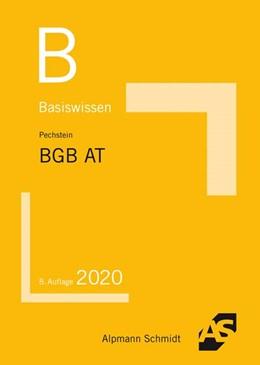 Abbildung von Pechstein | Basiswissen BGB Allgemeiner Teil | 8. Auflage | 2020 | beck-shop.de