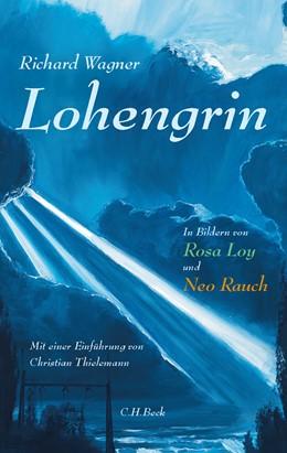 Abbildung von Wagner, Richard   Lohengrin   1. Auflage   2020   beck-shop.de