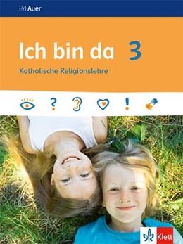Abbildung von Ich bin da 3. Schülerbuch | 1. Auflage | 2020 | beck-shop.de