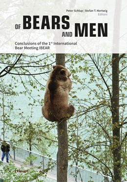 Abbildung von Schlup / Hertwig   Of Bears and Men   2019   Conclusions of the 1st Interna...