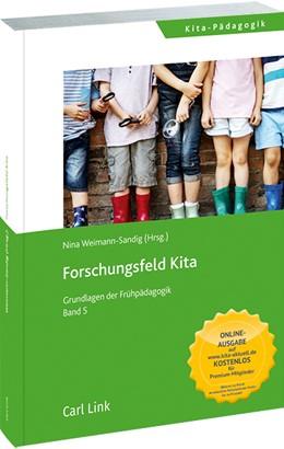 Abbildung von Weimann-Sandig | Forschungsfeld Kita | 2020 | Grundlagen der Frühpädagogik B...