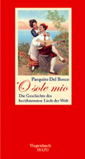 'O sole mio | Bosco, 2008 | Buch (Cover)
