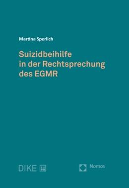 Abbildung von Sperlich | Suizidbeihilfe in der Rechtsprechung des EGMR | 1. Auflage | 2019 | beck-shop.de