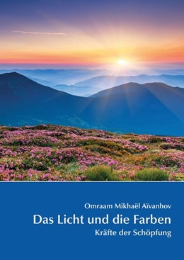 Abbildung von Aïvanhov   Das Licht und die Farben   1. Auflage   2019   beck-shop.de