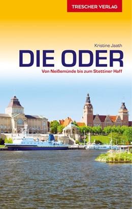 Abbildung von Jaath | Reiseführer Die Oder | 1. Auflage | 2021 | beck-shop.de