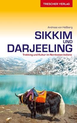 Abbildung von Heßberg | Reiseführer Sikkim und Darjeeling | 1. Auflage | 2021 | Trekking und Kultur im Nordost...