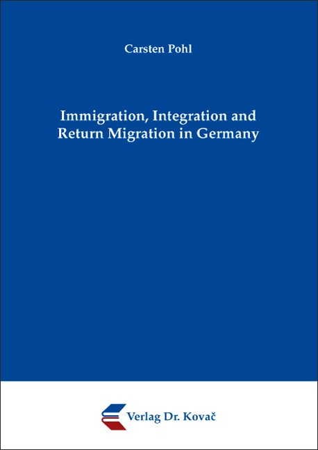 Abbildung von Pohl | Immigration, Integration and Return Migration in Germany | 2008