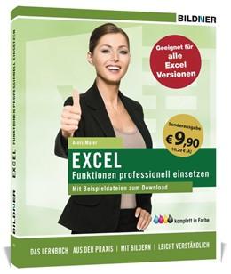 Abbildung von Maier / Bildner   Sonderausgabe: Excel Formeln und Funktionen professionell einsetzen   1. Auflage   2019   beck-shop.de