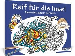 Abbildung von Malbuch für Erwachsene: Reif für die Insel | 1. Auflage | 2019 | beck-shop.de