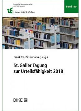Abbildung von Petermann (Hrsg.) | St. Galler Tagung zur Urteilsfähigkeit 2018 | 1. Auflage | 2019 | Band 110 | beck-shop.de