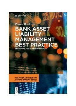 Abbildung von Bardaeva | Bank Asset Liability Management Best Practice | 1. Auflage | 2021 | beck-shop.de