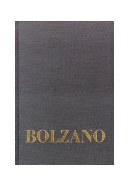 Abbildung von Berg / Morscher / Müller | Bernard Bolzano Gesamtausgabe / Einleitungsbände. Band 2,3: Bolzano-Gesamtbibliographie 1804–1999 | 2015 | Bolzano-Gesamtbibliographie 18...