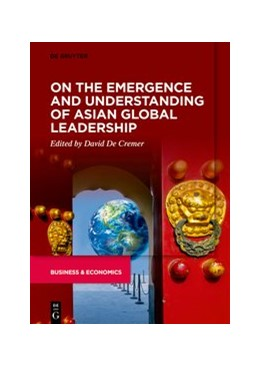 Abbildung von De Cremer | On the Emergence and Understanding of Asian Global Leadership | 1. Auflage | 2021 | beck-shop.de