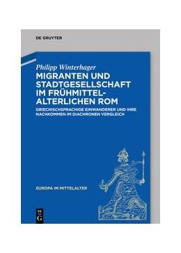 Abbildung von Winterhager | Migranten und Stadtgesellschaft im frühmittelalterlichen Rom | 2020 | Griechischsprachige Einwandere...