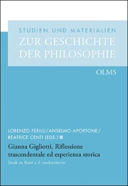 Abbildung von Perilli / Aportone / Centi   Riflessione trascendentale ed esperienza storica   2019   2019   Studi su Kant e il neokantismo...   96