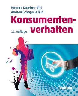 Abbildung von Kroeber-Riel / Gröppel-Klein | Konsumentenverhalten | 11. Auflage | 2019 | beck-shop.de