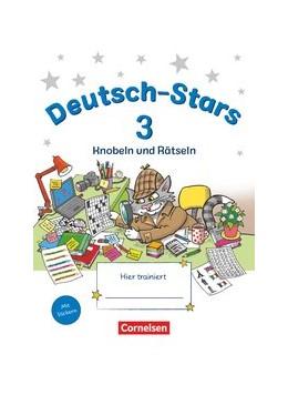 Abbildung von Kuester / Webersberger | Deutsch-Stars 3. Schuljahr. Knobeln und Rätseln - Übungsheft. Mit Lösungen | 1. Auflage | 2020 | beck-shop.de