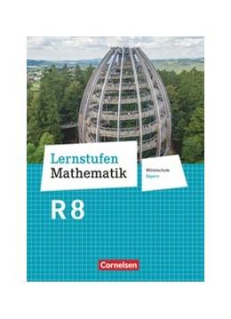 Abbildung von Deeg / Engelstätter | Lernstufen Mathematik 8. Jahrgangsstufe - Mittelschule Bayern - Schülerbuch | 1. Auflage | 2020 | beck-shop.de