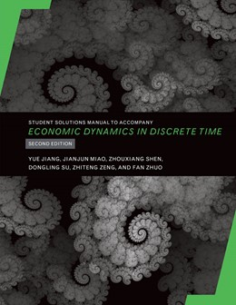 Abbildung von Jiang / Miao / Shen | Student Solutions Manual to Accompany Economic Dynamics in Discrete Time | second edition | 2020