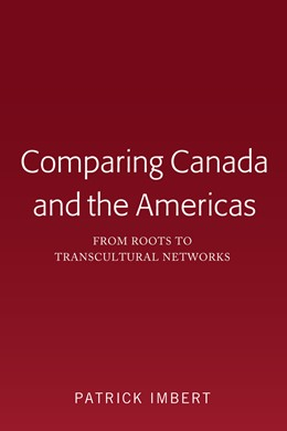 Abbildung von Imbert | Comparing Canada and the Americas | 2019 | From Roots to Transcultural Ne...