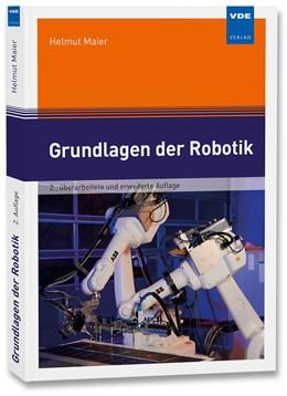 Abbildung von Maier | Grundlagen der Robotik | 2. Auflage | 2019 | beck-shop.de