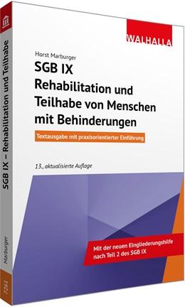Abbildung von Marburger | SGB IX - Rehabilitation und Teilhabe von Menschen mit Behinderungen | 13., aktualisierte Auflage | 2020 | Vorschriften und Verordnungen;...