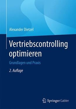 Abbildung von Dietzel | Vertriebscontrolling optimieren | 2. Aufl. 2020. 2. Aufl. 2020 | 2020 | Grundlagen und Praxis