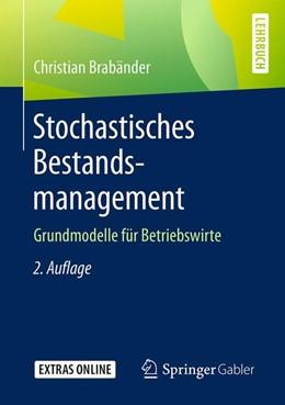 Abbildung von Brabänder | Stochastisches Bestandsmanagement | 2., aktualisierte und erweiterte Auflage | 2020 | Grundmodelle für Betriebswirte